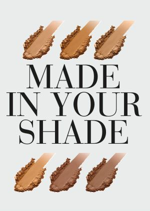 Made in your shade