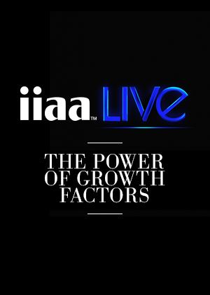 iiaa Live: The Power of Growth Factors