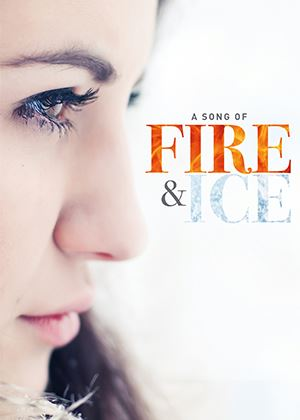 A Song of Fire & Ice